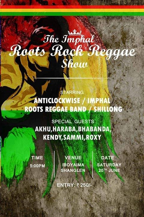 The Imphal Roots Rock Reggae Show