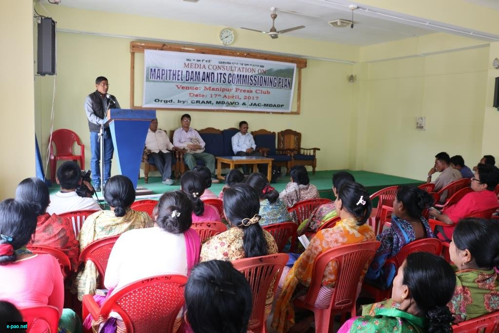 media  consultation on 'Mapithel dam and its Commissioning Plan' at Manipur Press Club on 17 April 2017